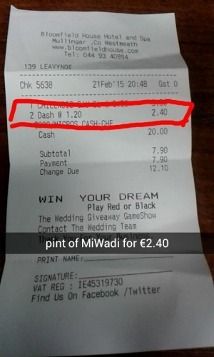 This Mullingar pub is charging WHAT for a pint of MiWadi?!