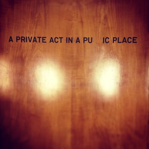 A PRIVATE ACT IN A *PUBLIC PLACE.