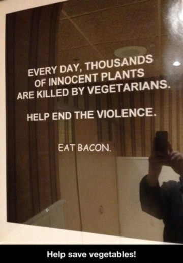 thousands-of-innocent-plants-are-killed-by-vegetarians.eat-bacon
