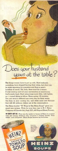 heinz-1950-the-ad-begins-most-husbands-nowadays-have-stopped-beating-their-wives-
