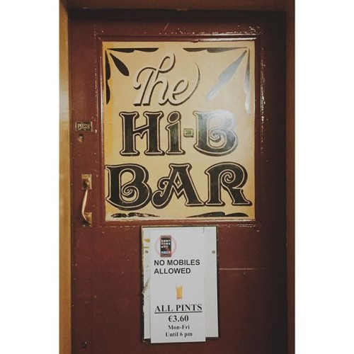The Hi-B #Bar in #Cork #NoPhonesAllowed #Oldschool #Irish #pub