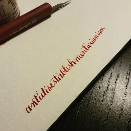 Finally found a flex nib in my stash. Gotta practice, even the long words. #longwords #handcramp #calligraphy