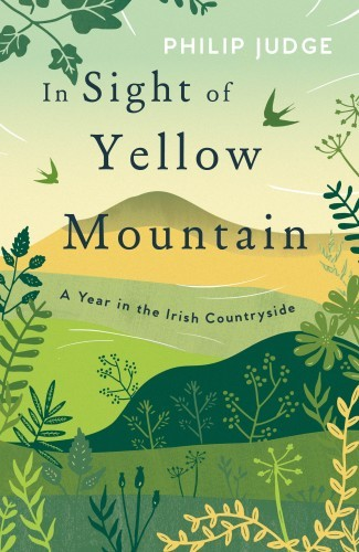 Final Cover In Sight of Yellow Mountain Philip Judge