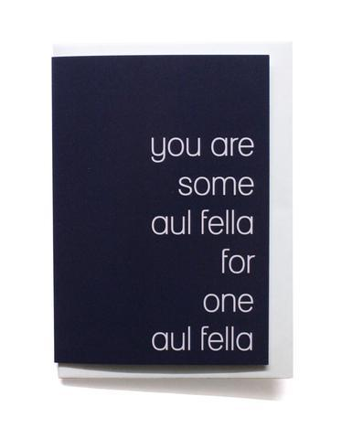 You_are_some_aul_fella_for_one_aul_fella_1_designist_lr_large