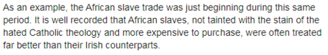 snip from post about african slaves treated better
