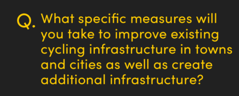 What specific measures will you take to improve existing cycling infrastructure in towns and cities as well as create additional infrastructure