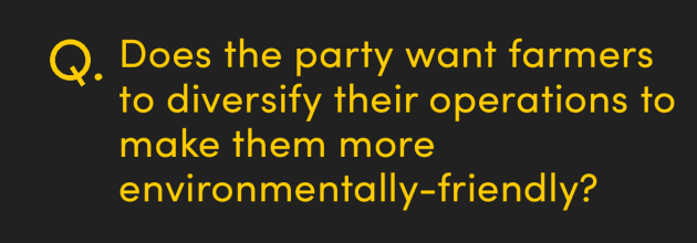 Does the party want farmers to diversify their operations to make them more environmentally-friendly