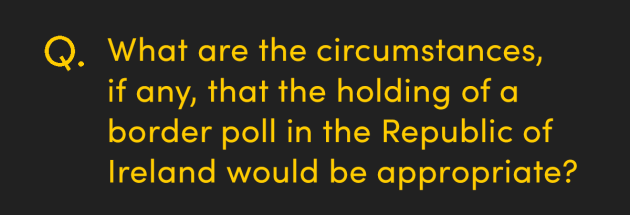 What are the circumstances, if any, that the holding of a border poll in the Republic of Ireland would be appropriate